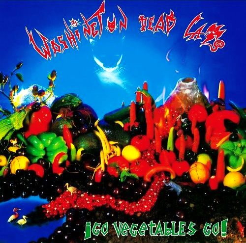 Washington Dead Cats - Go vegetables go ! (LP)